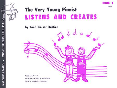 The Very Young Pianist Listens And Creates, Book 1