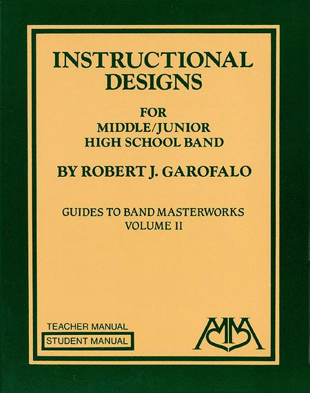 Instructional Designs for Middle/Junior High School Bands
