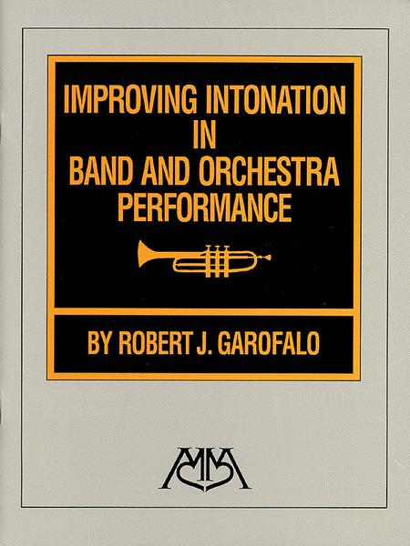 Improving Intonation in Band and Orchestra Performance