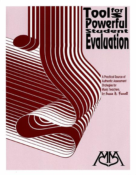 Tools for Powerful Student Evaluation
