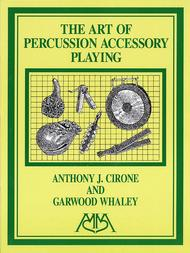 The Art of Percussion Accessory Playing