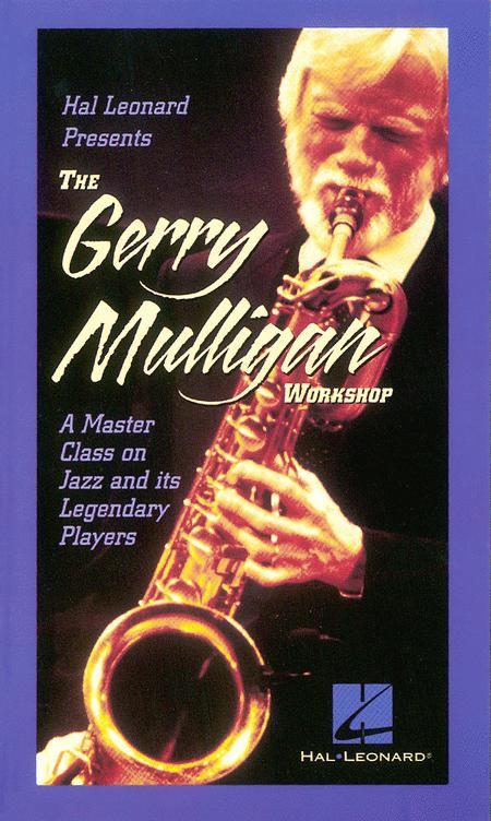 The Gerry Mulligan Workshop Video
