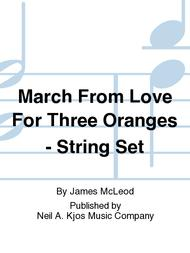 March From Love For Three Oranges - String Set