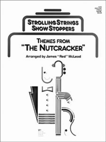 Themes From the Nutcracker - Score (A Showstopper Selection)