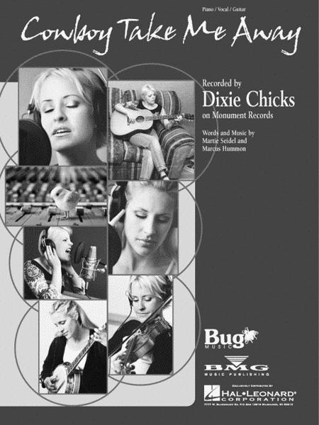 Cowboy Take Me Away Sheet Music By Dixie Chicks - Sheet Music Plus