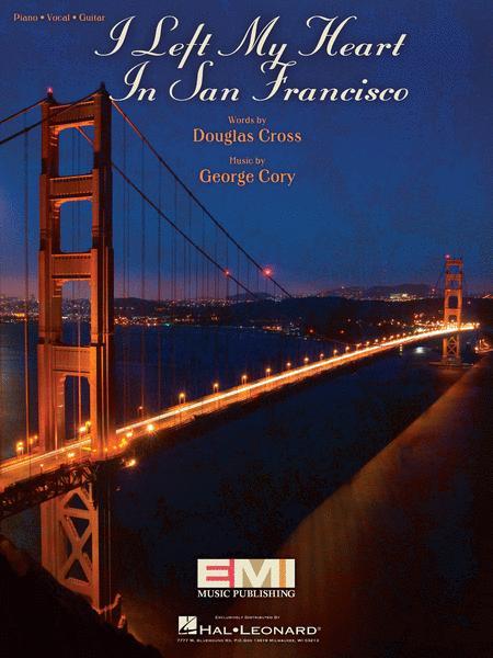 I Left My Heart In San Francisco Sheet Music - Sheet Music Plus