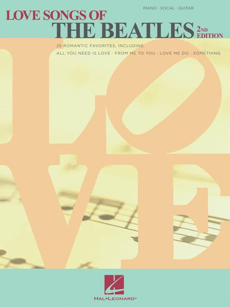 Love Songs of the Beatles - 2nd Edition