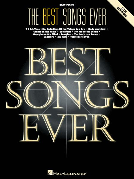 The Best Songs Ever - 6th Edition (Easy Piano)
