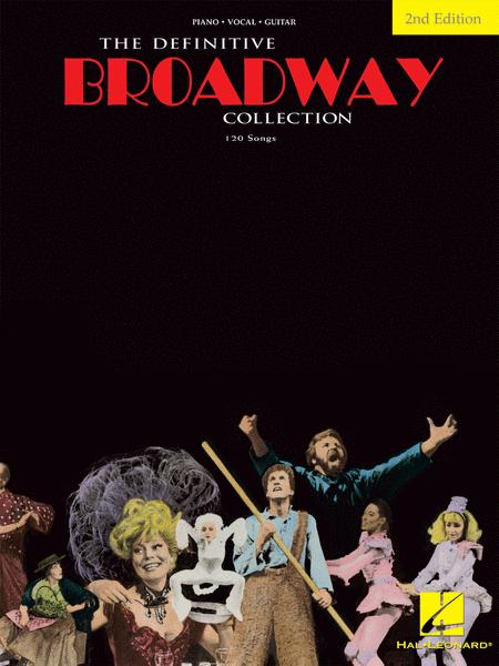 The Definitive Broadway Collection - 2nd Edition