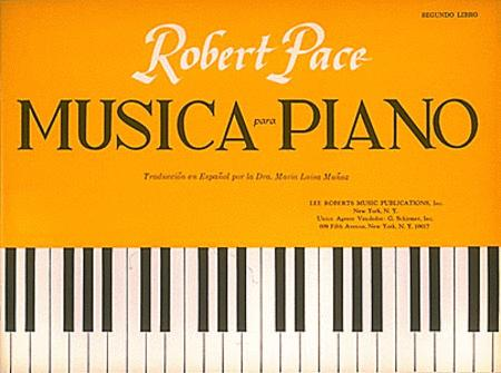 Musica Para Piano Segundo  Libro  Spanish Book II
