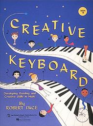 Creative Keyboard - Book 1B Developing Reading and Creative Skills in Music