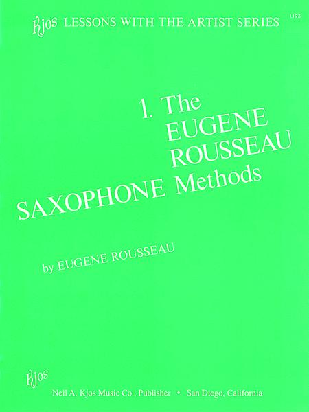 Eugene Rousseau Saxophone Method Book 1