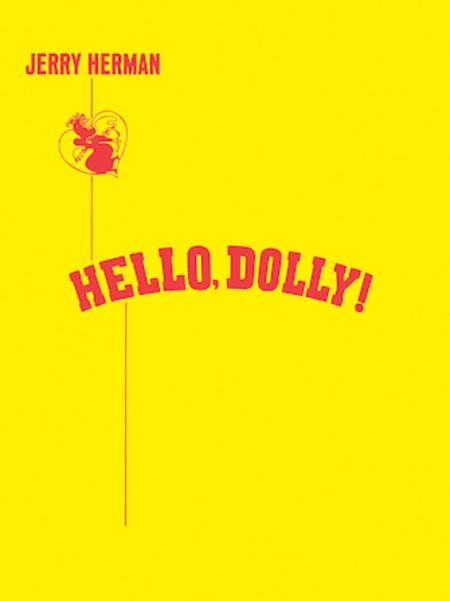 Hello, Dolly! - Vocal Score