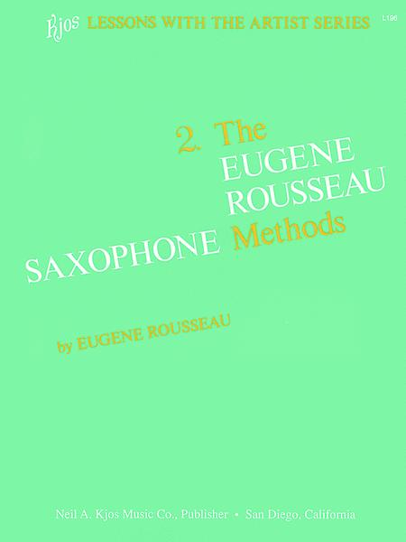 Eugene Rousseau Saxophone Method, Book 2