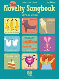 The Novelty Songbook - 2nd Edition