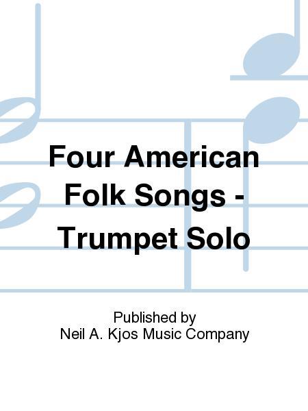 Four American Folk Songs - Trumpet Solo