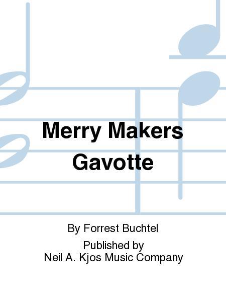 Merry Makers Gavotte