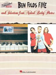 Ben Folds Five And Selections From Naked Baby Photos