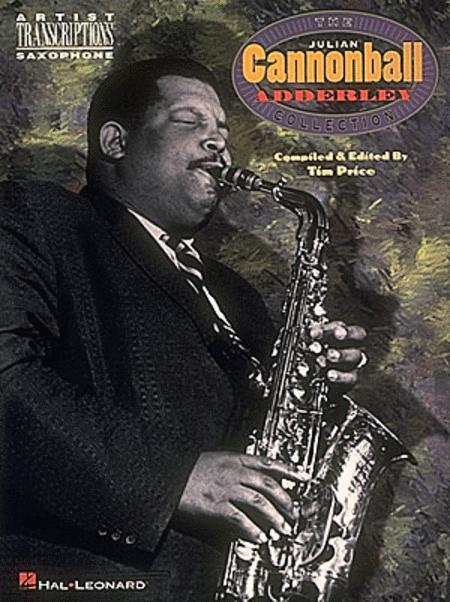 Julian 'Cannonball' Adderley Collection