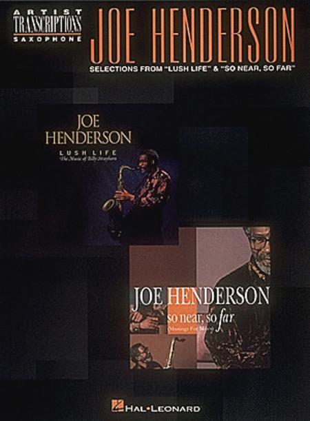 Joe Henderson - Selections from Lush Life and So Near, So Far