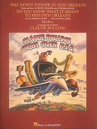 Claude Bolling - Crossover U.S.A. - Way Down Yonder In New Orleans/Do You Know What It Means...