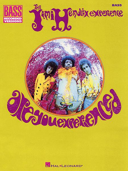 Are You Experienced - Bass