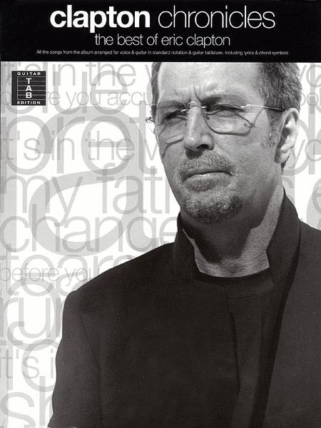 Clapton Chronicles - The Best Of Eric Clapton