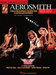 1973-1979 A Step-by-Step Breakdown Of The Guitar Styles Of Joe Perry And Brad Whitford  ByAerosmith