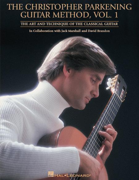 The Christopher Parkening Guitar Method - Volume 1