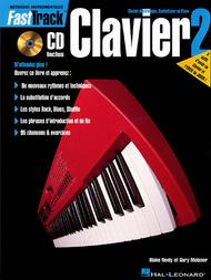 FastTrack Keyboard Method - Book 2 - French Edition