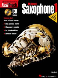 FastTrack Alto Saxophone Method - Book 1 - French Edition