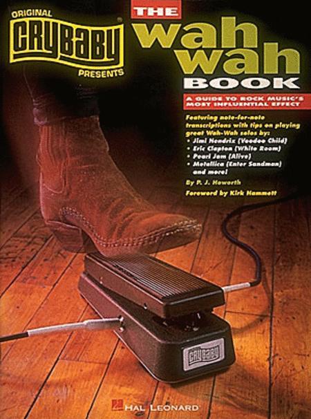 CryBaby Presents The Wah-Wah Book