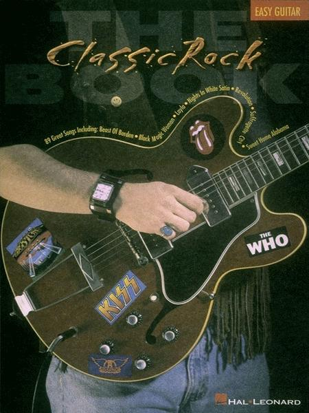 The Classic Rock Book - Easy Guitar