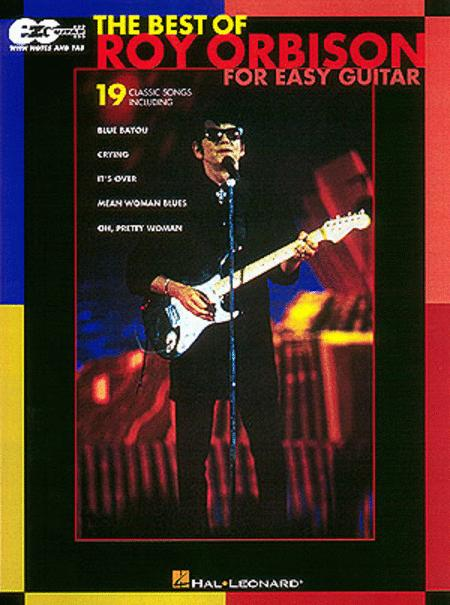 The Best Of Roy Orbison For Easy Guitar