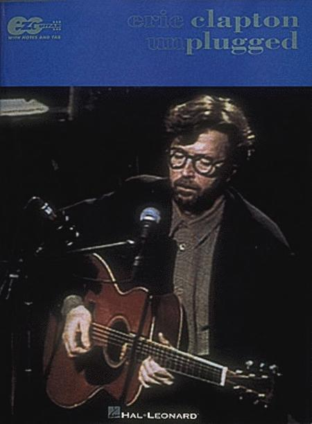 From The Album Eric Clapton Unplugged - Easy Guitar