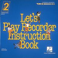 Let's Play Recorder Instruction Book 2