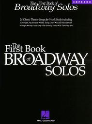The First Book of Broadway Solos - Soprano (Book Only)