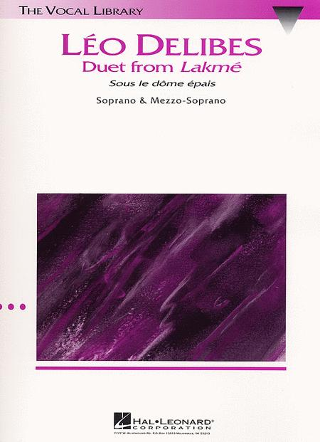 Sous Le Dome Epais (Duet From 'Lakme')