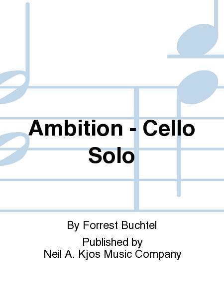 Ambition - Cello Solo