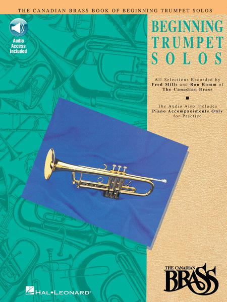 Canadian Brass Book of Beginning Trumpet Solos