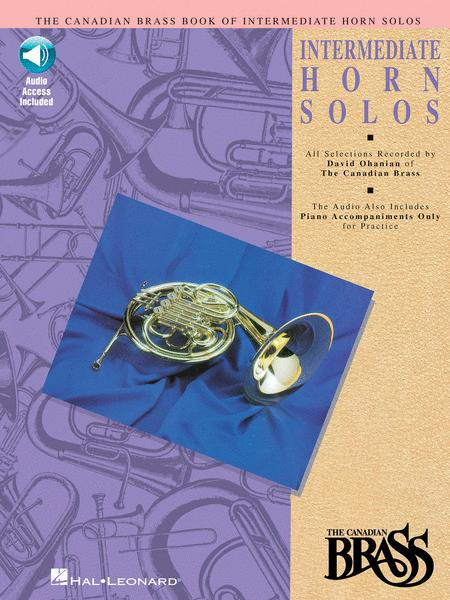 Canadian Brass Book Of Intermediate Horn Solos - Horn/Piano