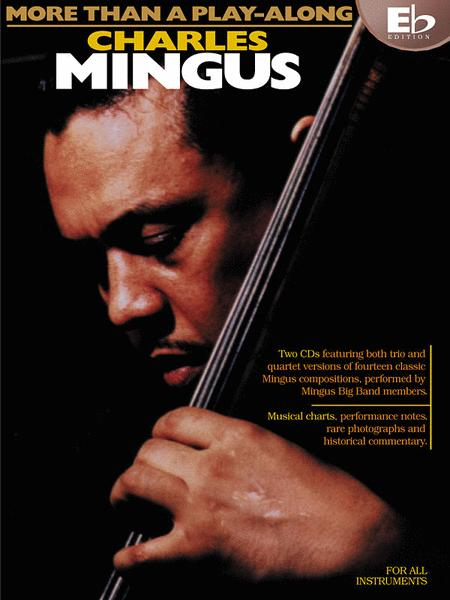 Charles Mingus - More Than a Play-Along - Eb Edition