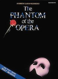 The Phantom of the Opera (Trombone)