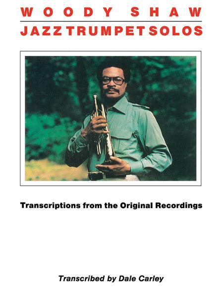 Woody Shaw - Jazz Trumpet Solos