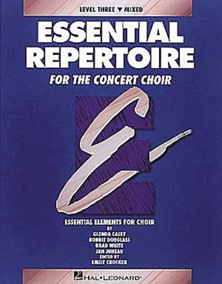 Essential Repertoire for the Concert Choir