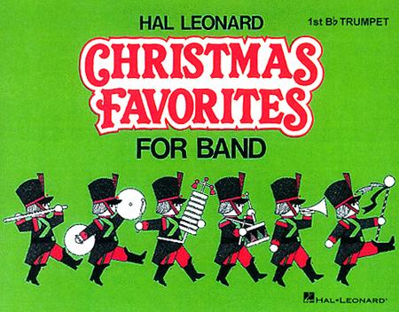Hal Leonard Christmas Favorites for Marching Band (Level II) - 1st Bb Trumpet