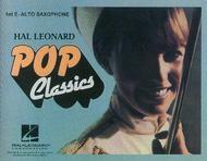 Hal Leonard Pop Classics - 1st Eb Alto Saxophone
