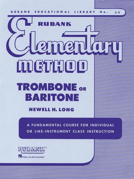 Rubank Elementary Method - Trombone or Baritone