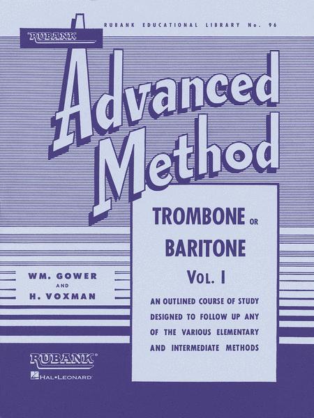 Rubank Advanced Method - Trombone or Baritone, Vol. 1