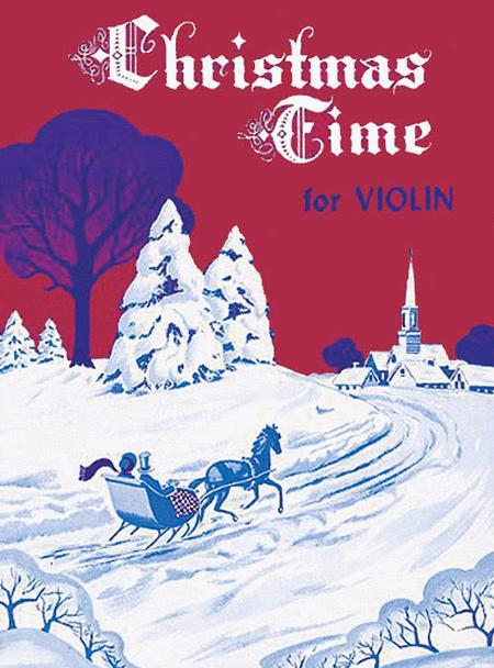 Christmas Time For Violin